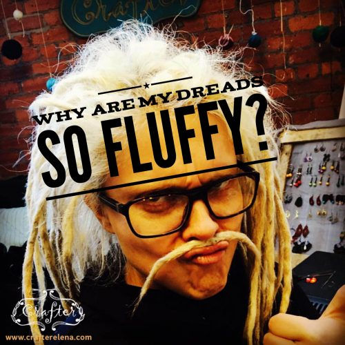 what to do with fluffy dreads