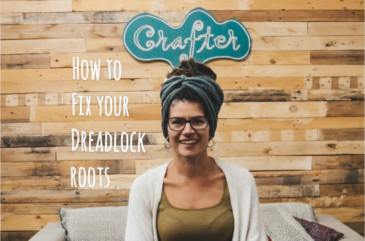 How to Fix your Dreadlock Roots – Video Tutorial